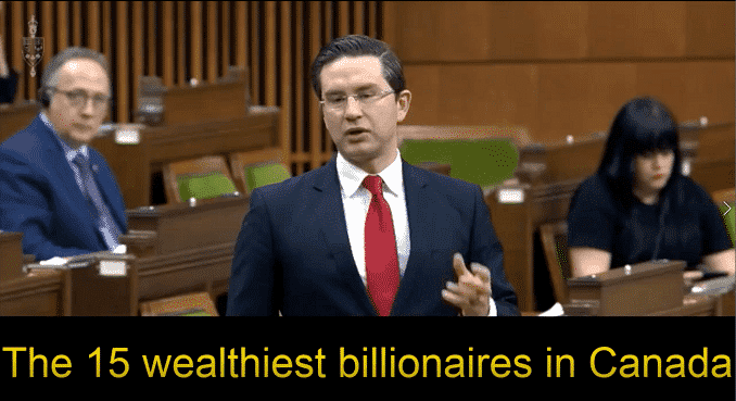 15 Wealthiest Billionaires in Canada Get 30% Richer (With Income Producing Assets) While The Economy Collapses